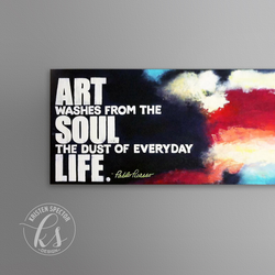 """""""Picasso Quote"""" Abstract Painting"""