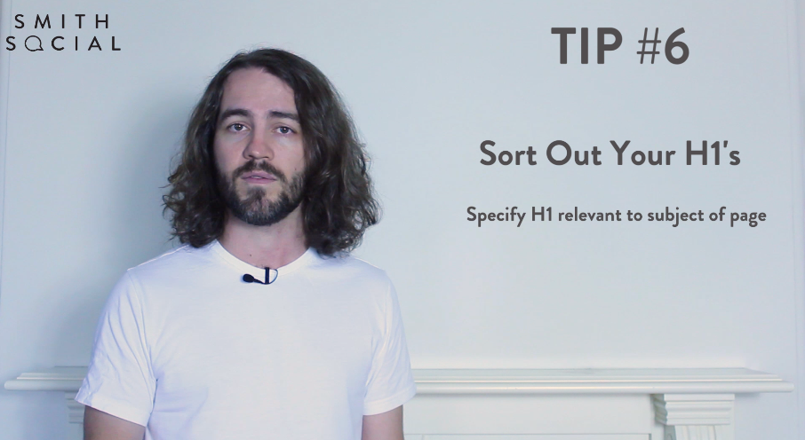 Smith Tips Video Screenshot Tip 6 Sort Out Your H1s