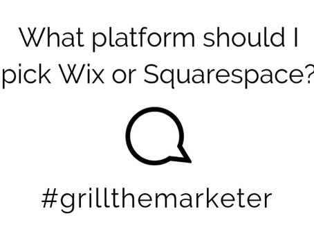 Grill The Marketer: Wix or Squarespace?