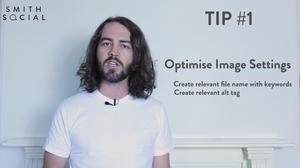Smith Tips Video Screenshot Tip 1 Optimise Image Settings