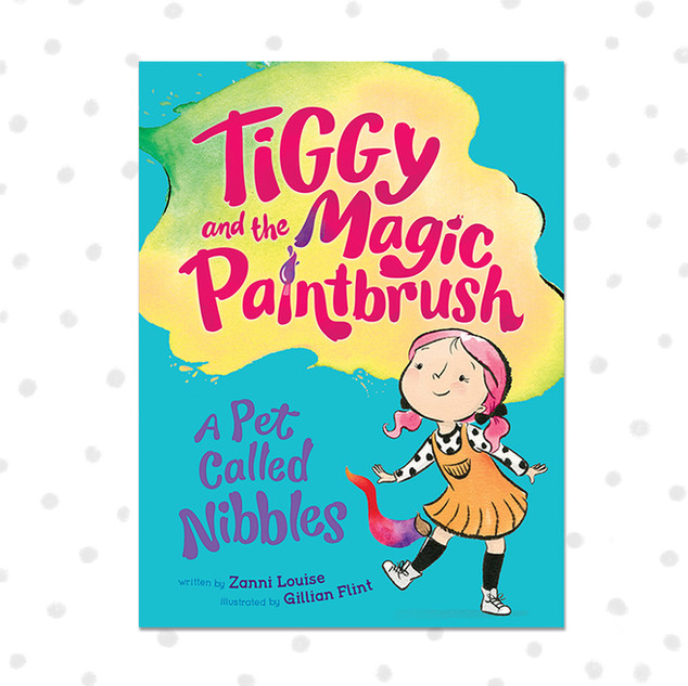TIGGY AND THE MAGIC PAINTBRUSH - A Pet Called Nibbles