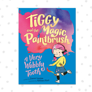 TIGGY AND THE MAGIC PAINTBRUSH - A Very Wobbly Tooth