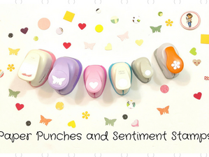 Paper Punches and Sentiment Stamps