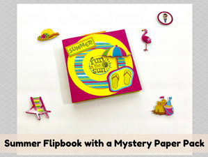 Summer Flipbook with a Mystery Paper Pack
