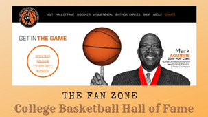 The Fan Zone - College Basketball Hall of Fame