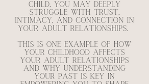 Your Childhood Affects Your Adult Relationships