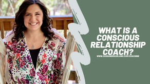 What Is A Conscious Relationship Coach?