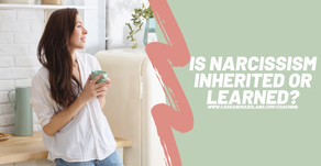 Is Narcissism Inherited or Learned?