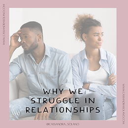 Why We Struggle In Relationships