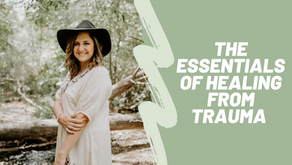 The Essentials of Healing In Love
