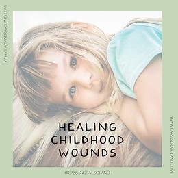 Healing Childhood Wounds