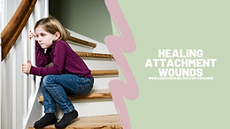 Healing Attachment Wounds