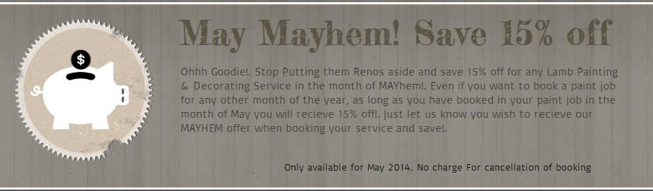 May Mayhem!