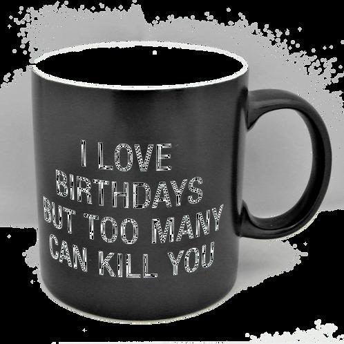 I Love Birthdays Large Mug
