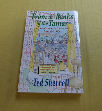From the Banks of the Tamar,Stories of Country Characters from the 1950's