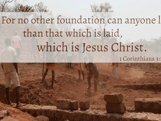 CHRIST THE TRUE FOUNDATION