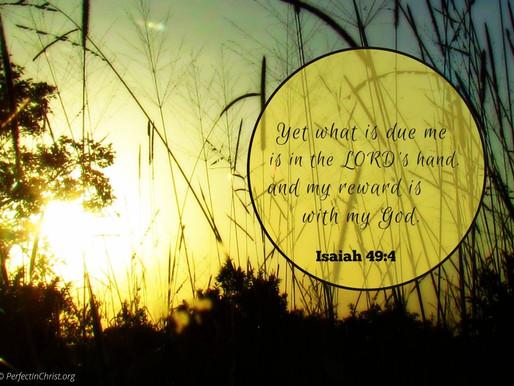 THE REWARD OF HIS SERVANTS