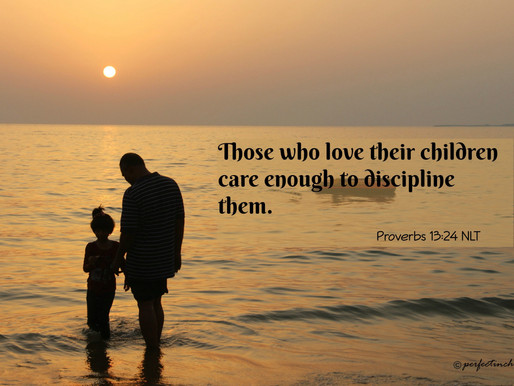 A FATHER'S DISCIPLINE