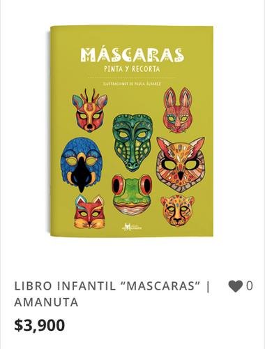 "LIBRO INFANTIL ""MASCARAS"" | AMANUTA"