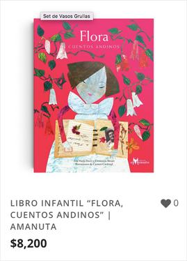 """LIBRO INFANTIL """"FLORA, CUENTOS ANDINOS"""""""