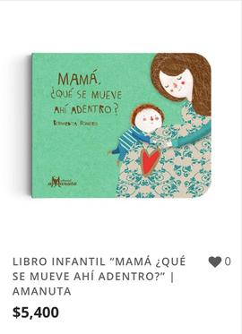 "LIBRO INFANTIL ""MAMÁ ¿QUÉ SE MUEVE AHÍ A"