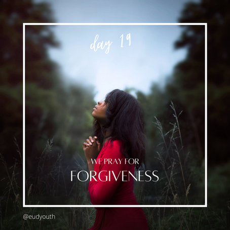 Day 19 · Let's pray for forgiveness