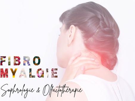 Fibromyalgie, Sophrologie et Olfactothérapie