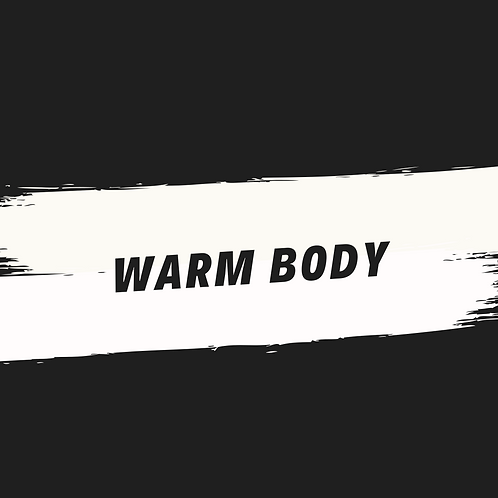 warm body (acapella)