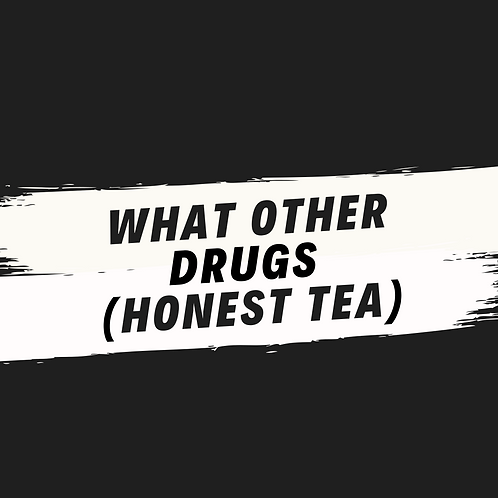 what other drugs (honest tea) (acapella)