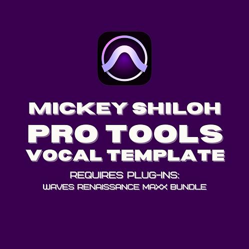 Mickey Shiloh Pro Tools Recording Template (Advanced)
