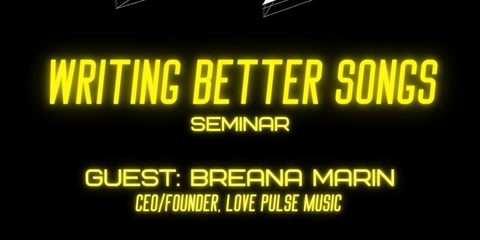 Writing Better Songs Seminar with Breana Marin