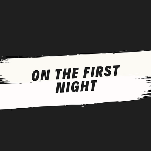 on the first night (acapella)