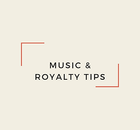 Music & Royalty Tips