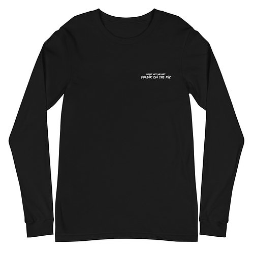 Drunk on the Mic Embroidered Long Sleeve Tee
