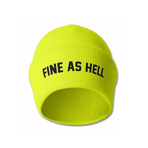 """""""Fine As Hell"""" Beanie"""