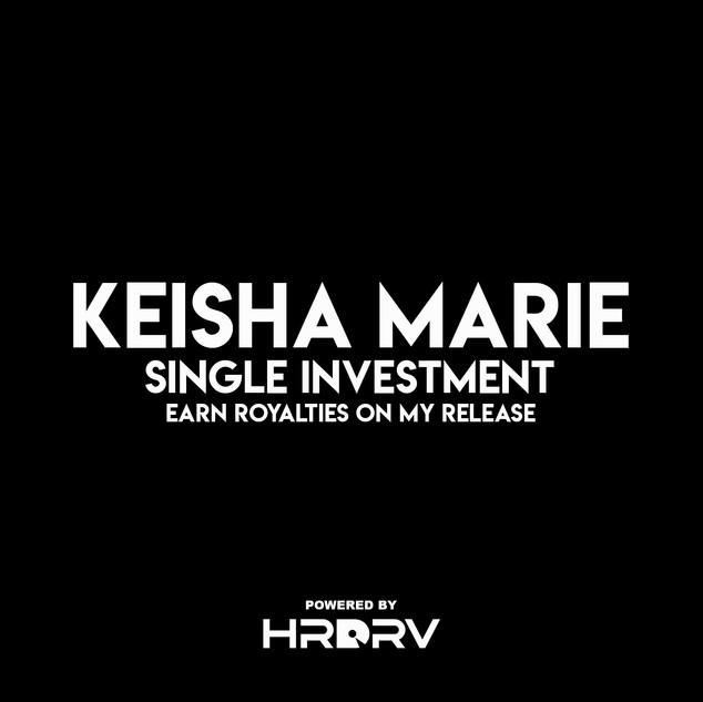 Keisha Single Investment
