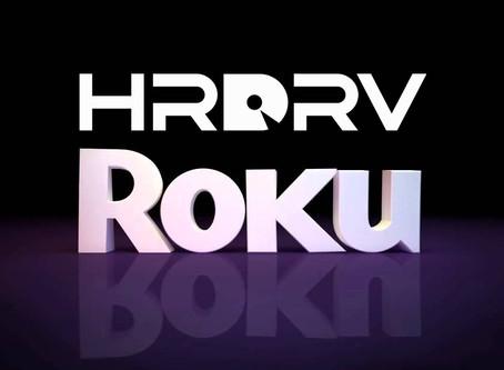 HRDRV now has a Roku Channel!