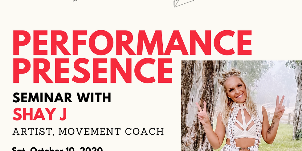 Performance Presence with Shay J