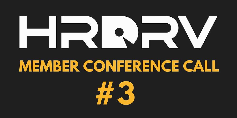HRDRV Member Call #3