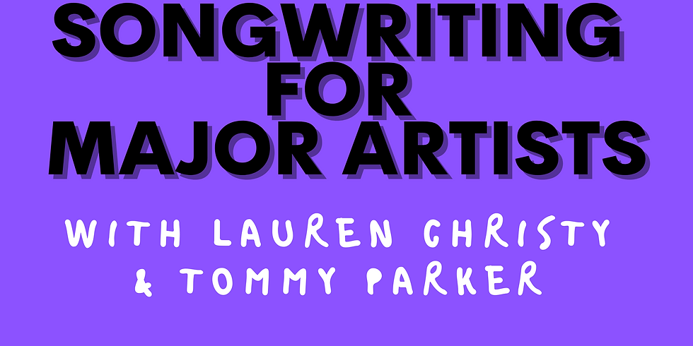 Songwriting for Major Artists with Lauren Christy & Tommy Parker