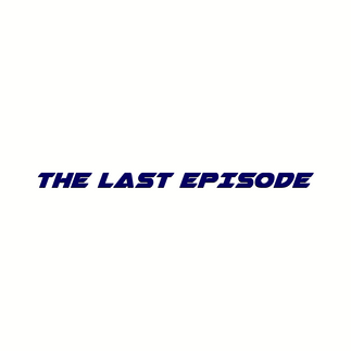 The Last Episode (2017)