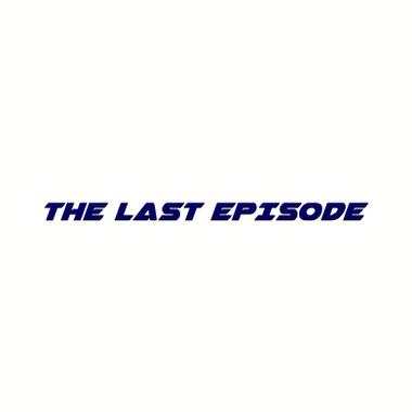 The Last Episode (2017)