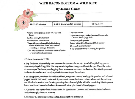"""""""SPOIL SOMEONE SPECIAL"""" Recipes - Baked Chicken with Bacon Bottom & Wild Rice by Joanna Gaines"""