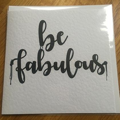 Be Fabulous Card