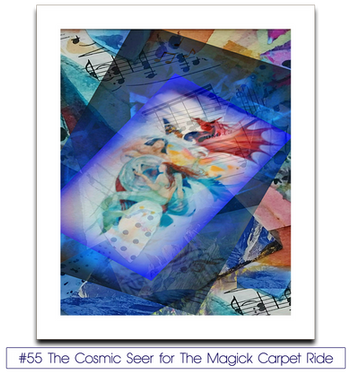 #55 The Cosmic Seer for The Magick Carpet Ride