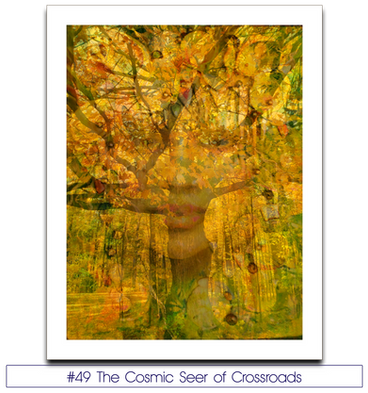 #49 The Cosmic Seer of Crossroads