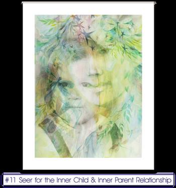 #11 Seer for the Inner Child & Inner Parent Relationship