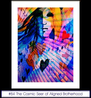 #84 The Cosmic Seer of Aligned Brotherhood