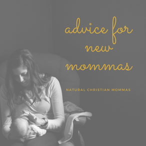 Advice For New Mommas