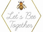 lets bee together .jpg